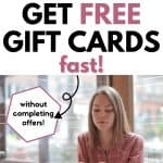 How to Get Free Gift Cards Online without Completing Offers