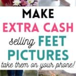 Make money selling feet pictures