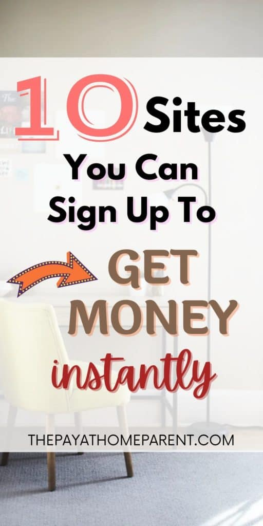 10 Places to sign up and get money instantly
