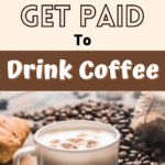 How to Become a Coffee Taster and Get Paid to Drink Coffee