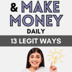 How to Invest and Make Money Daily (13 Legit Ways)